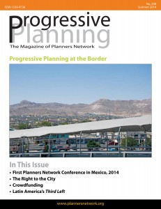 Summer 2014: Progressive Planning at the Border