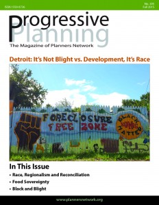 Fall 2015: Detroit: It's Not Blight vs. Development, It's Race